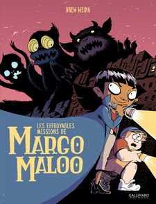 Les Effroyables Missions de Margo Maloo - Drew Weing