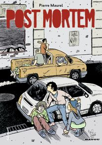 Post mortem - Pierre Maurel