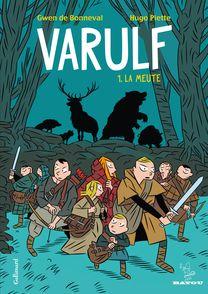Varulf - Gwen de Bonneval, Hugo Piette