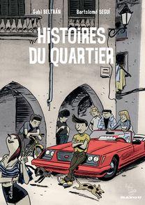 Histoires du quartier - Gabi Beltrán, Bartolomé Seguí