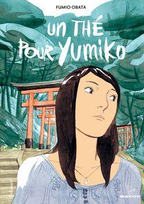 Un thé pour Yumiko - Fumio Obata