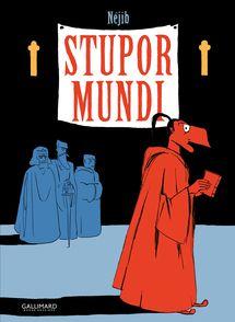 Stupor Mundi -  Néjib