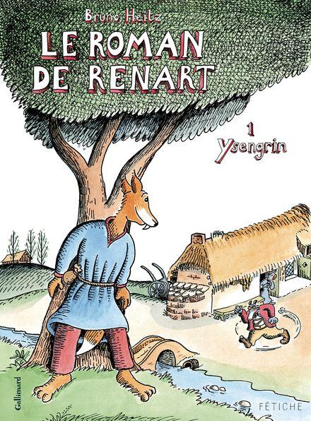 Le Roman de Renart - Bruno Heitz