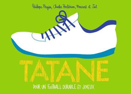 Tatane - Pénélope Bagieu, Charles Berberian,  Bouzard,  Jul