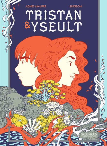 Tristan & Yseult - Agnès Maupré,  Singeon