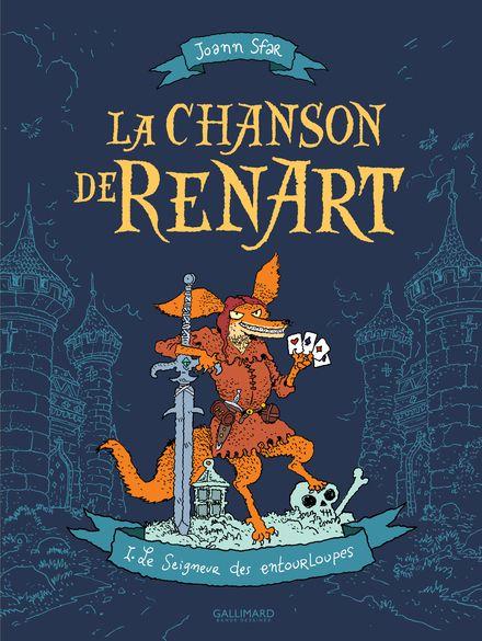 La Chanson de Renart - Joann Sfar