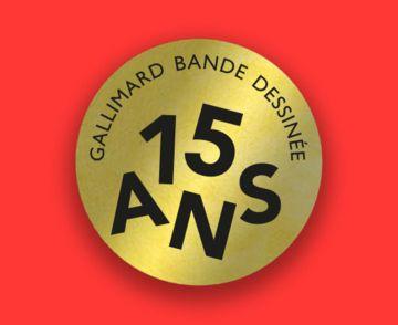 15 ans, Gallimard Bande Dessinée